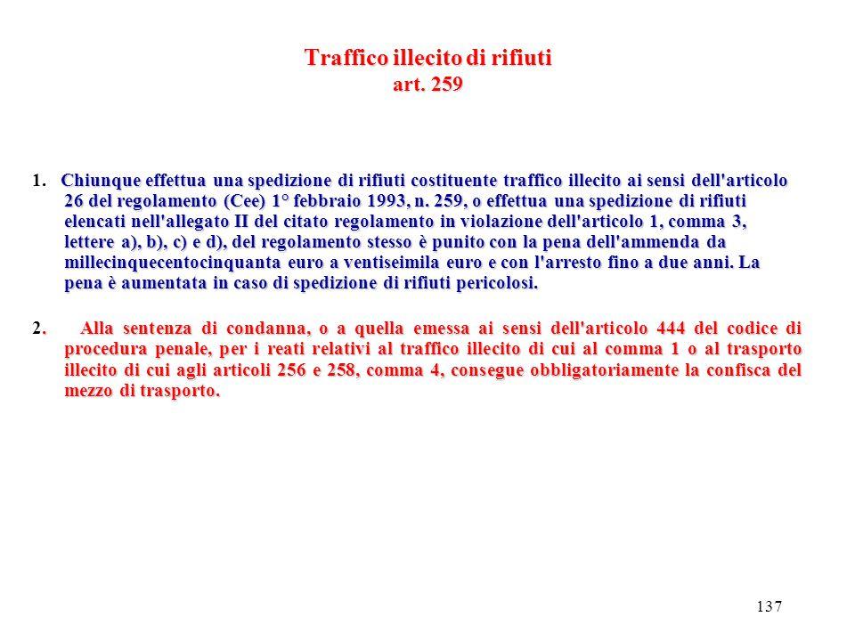 Traffico illecito di rifiuti art. 259