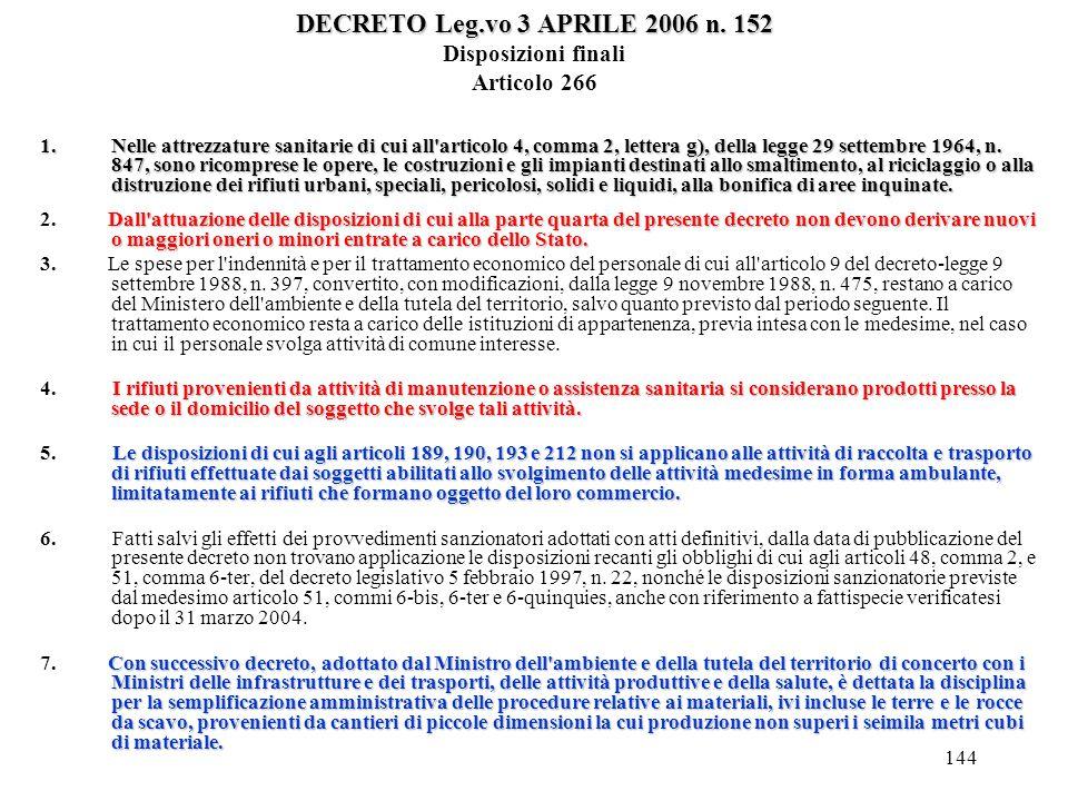 DECRETO Leg.vo 3 APRILE 2006 n. 152 Disposizioni finali Articolo 266