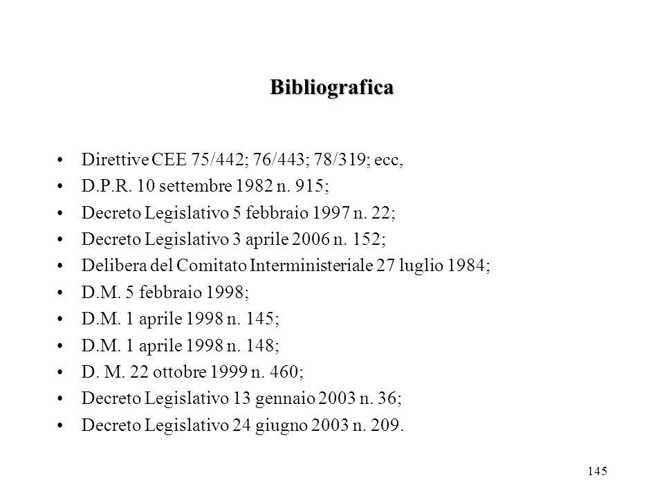 Bibliografica Direttive CEE 75/442; 76/443; 78/319; ecc,
