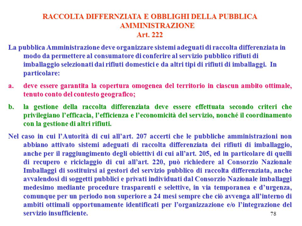 RACCOLTA DIFFERNZIATA E OBBLIGHI DELLA PUBBLICA AMMINISTRAZIONE