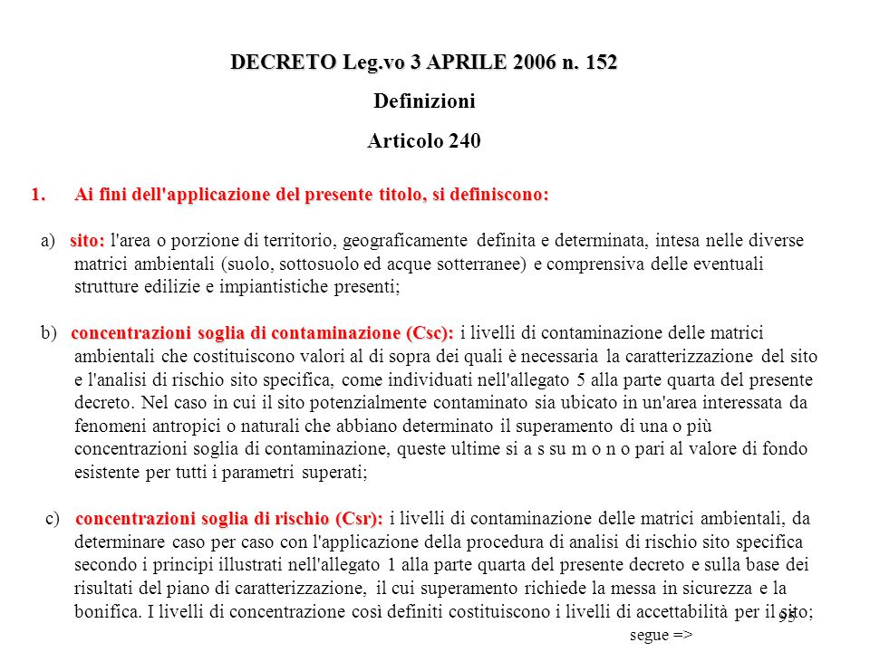 DECRETO Leg.vo 3 APRILE 2006 n. 152 Definizioni Articolo 240