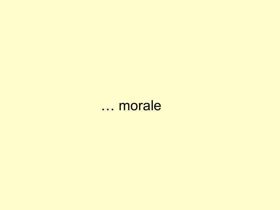 … morale