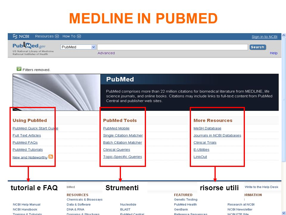 MEDLINE IN PUBMED tutorial e FAQ Strumenti risorse utili