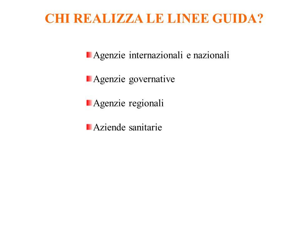 CHI REALIZZA LE LINEE GUIDA