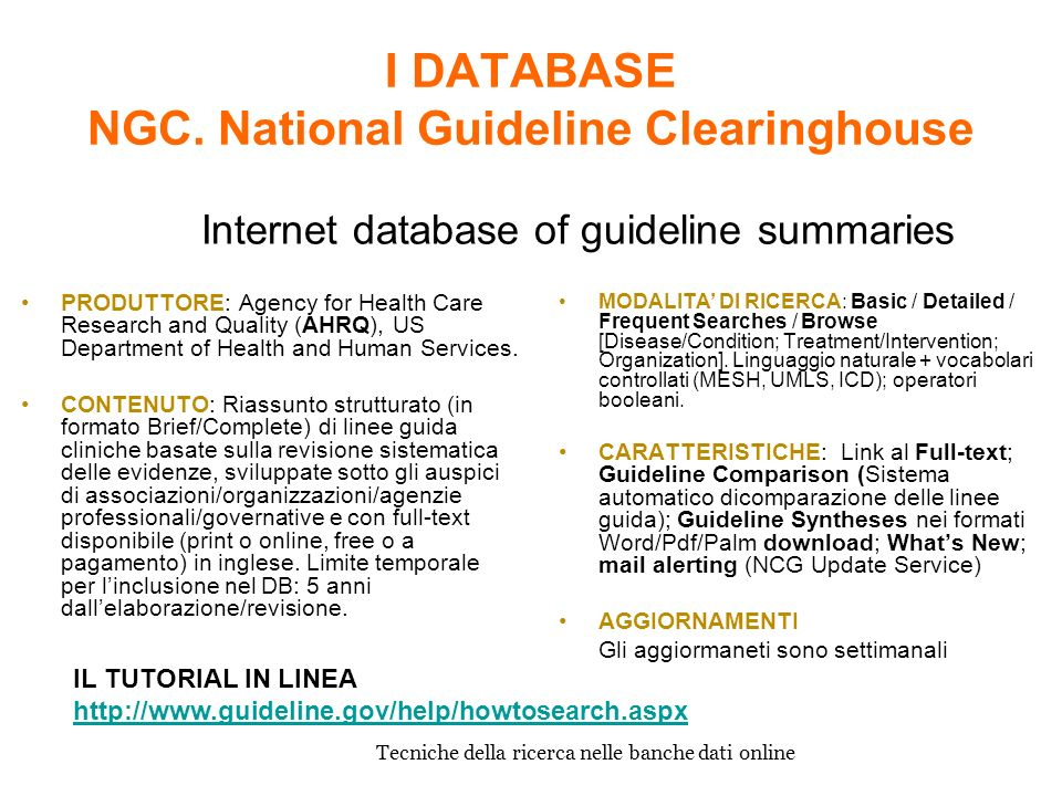 I DATABASE NGC. National Guideline Clearinghouse