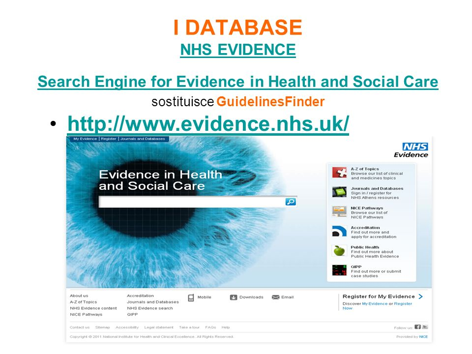 I DATABASE NHS EVIDENCE Search Engine for Evidence in Health and Social Care sostituisce GuidelinesFinder