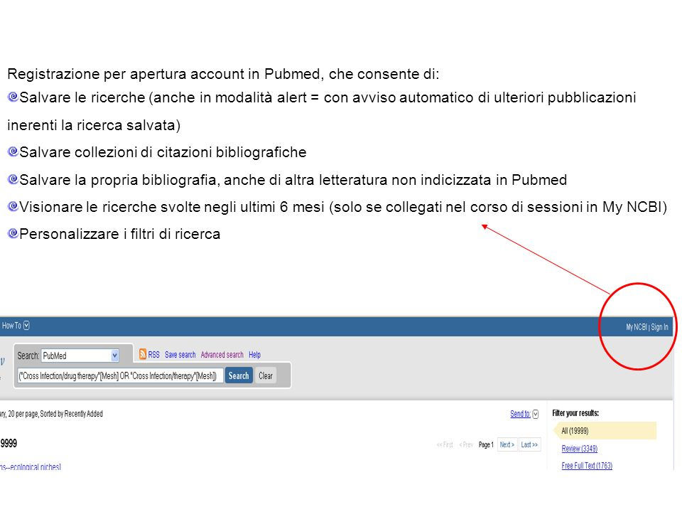 Registrazione per apertura account in Pubmed, che consente di: