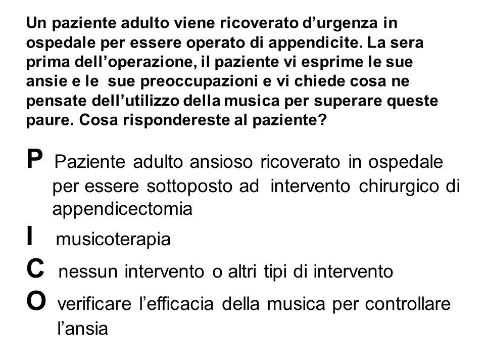 P Paziente adulto ansioso ricoverato in ospedale I musicoterapia