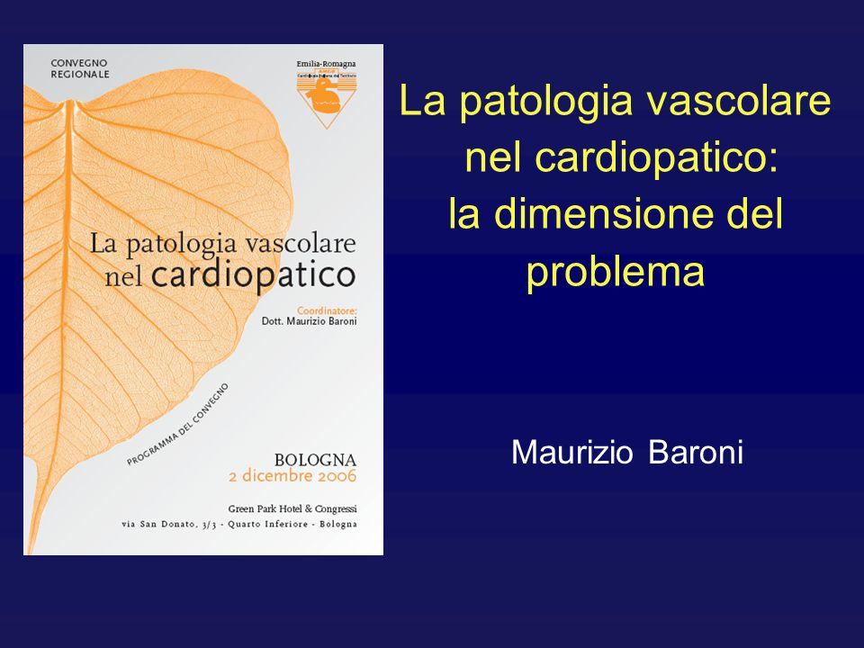 La patologia vascolare nel cardiopatico: la dimensione del problema