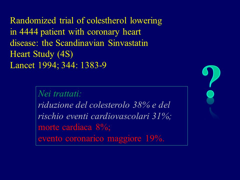 Randomized trial of colestherol lowering in 4444 patient with coronary heart disease: the Scandinavian Sinvastatin Heart Study (4S)