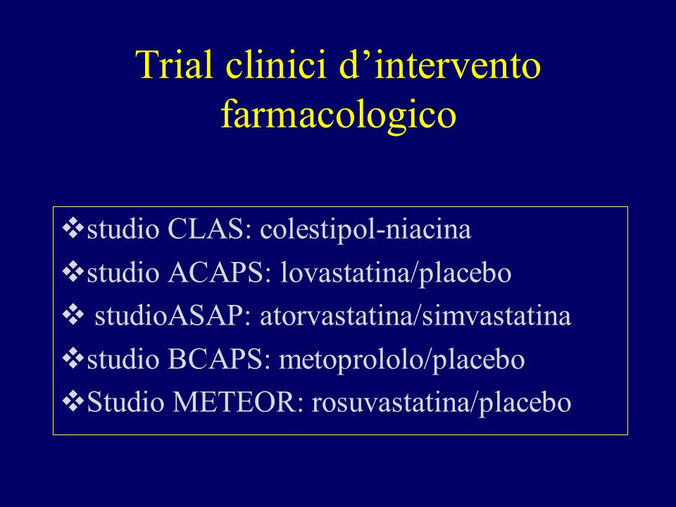 Trial clinici d'intervento farmacologico