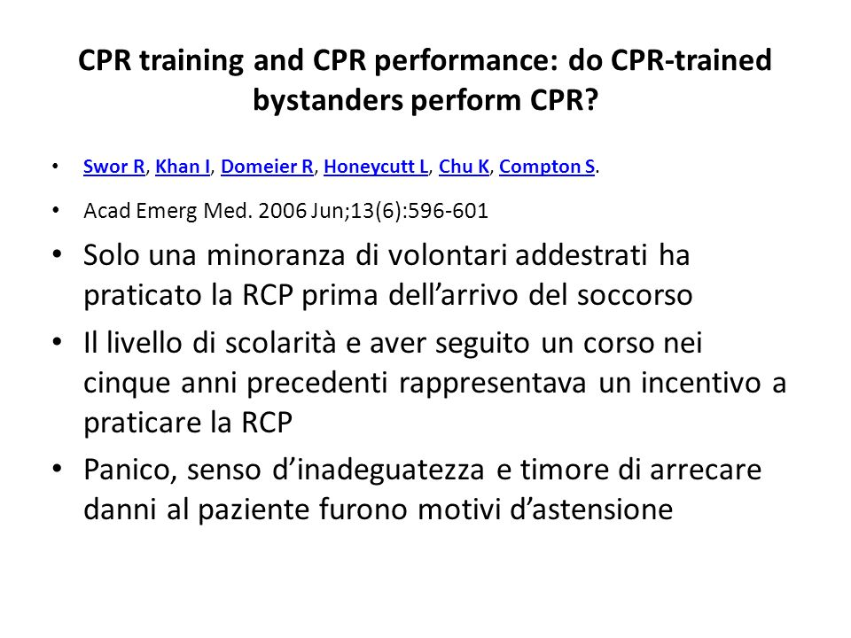 CPR training and CPR performance: do CPR-trained bystanders perform CPR