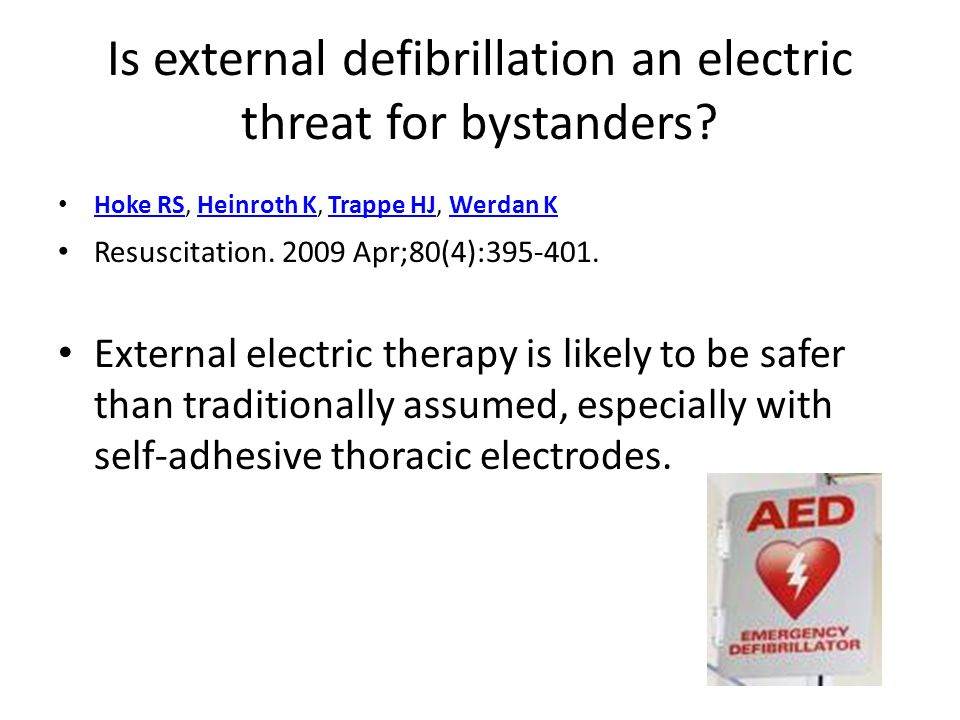 Is external defibrillation an electric threat for bystanders