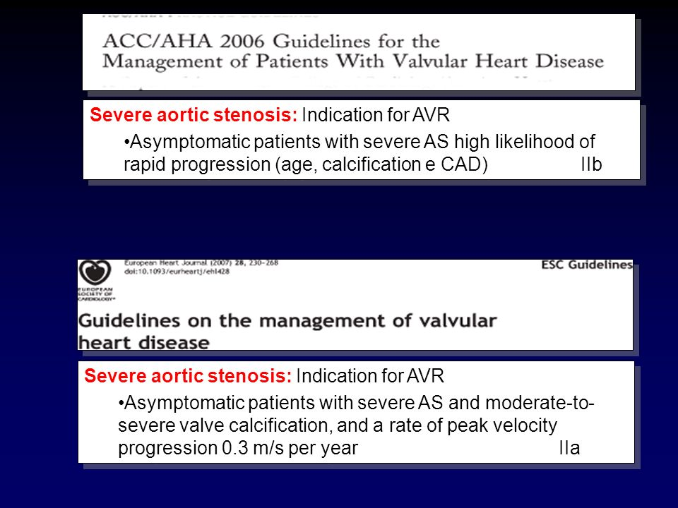 Severe aortic stenosis: Indication for AVR