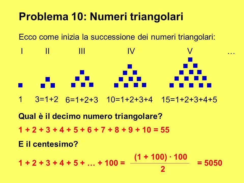 Problema 10: Numeri triangolari