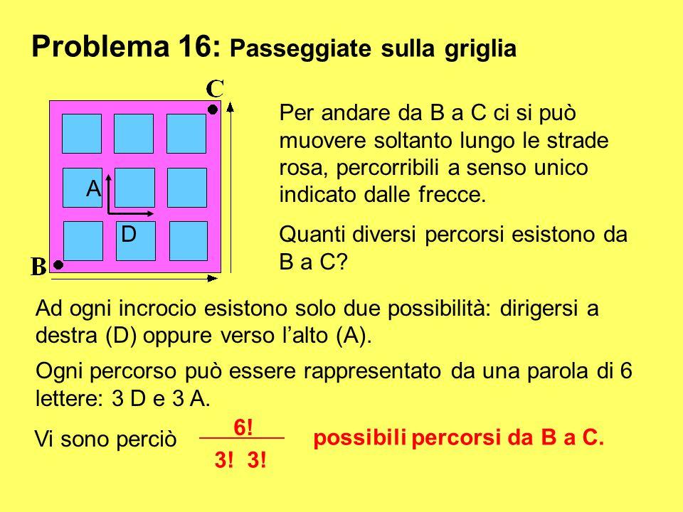 Problema 16: Passeggiate sulla griglia