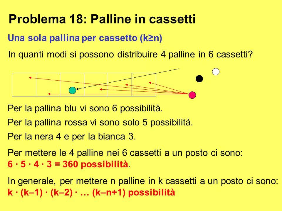 Problema 18: Palline in cassetti