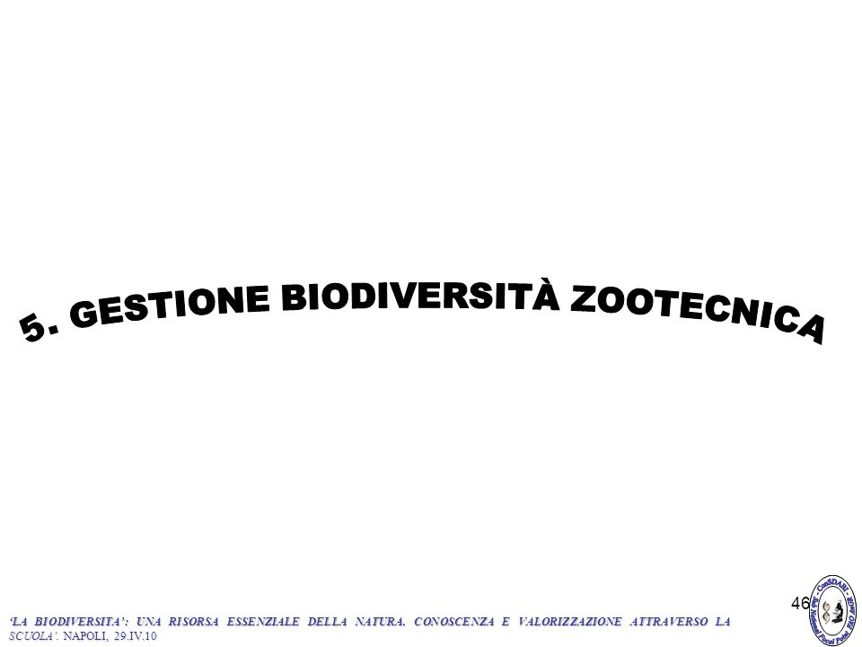5. GESTIONE BIODIVERSITÀ ZOOTECNICA