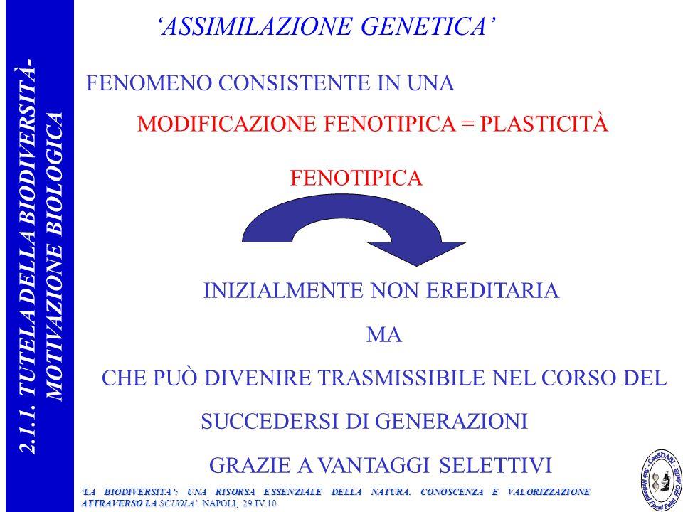 2.1.1. TUTELA DELLA BIODIVERSITÀ- MOTIVAZIONE BIOLOGICA