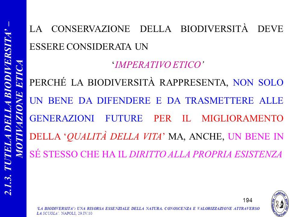 2.1.3. TUTELA DELLA BIODIVERSITA' – MOTIVAZIONE ETICA
