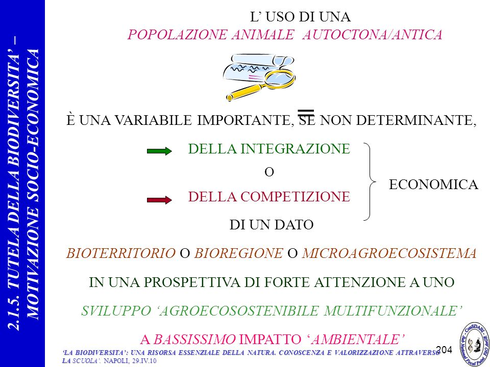 2.1.5. TUTELA DELLA BIODIVERSITA' – MOTIVAZIONE SOCIO-ECONOMICA