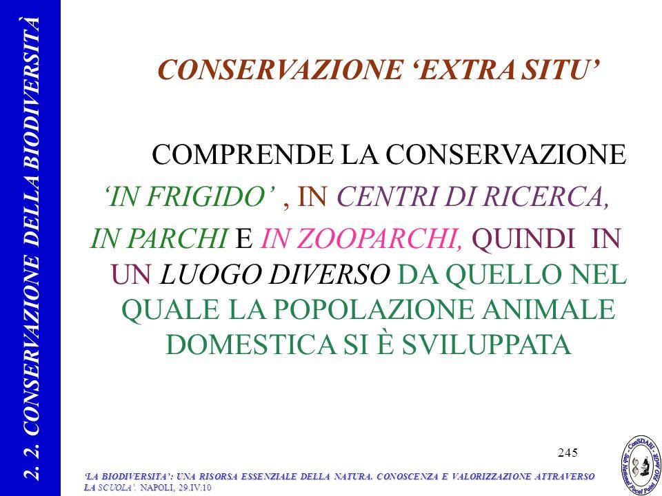 2. 2. CONSERVAZIONE DELLA BIODIVERSITÀ CONSERVAZIONE 'EXTRA SITU'