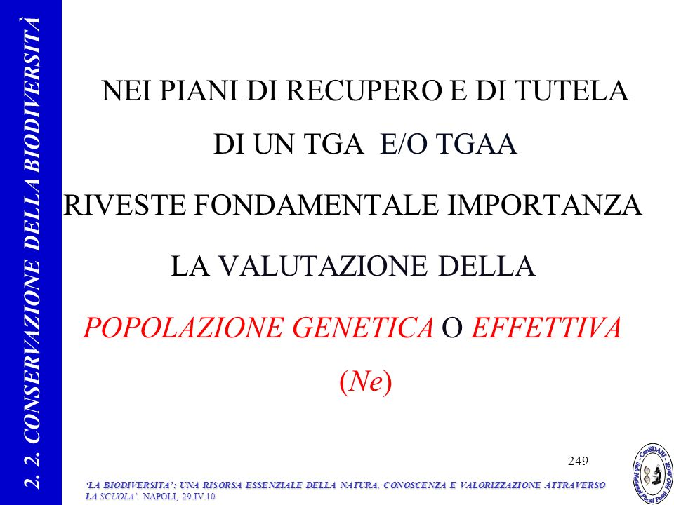 2. 2. CONSERVAZIONE DELLA BIODIVERSITÀ