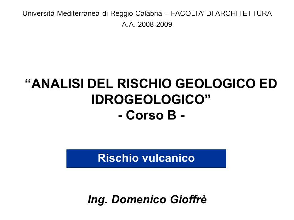 ANALISI DEL RISCHIO GEOLOGICO ED IDROGEOLOGICO - Corso B -