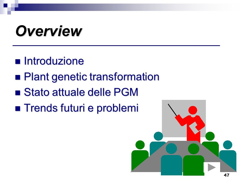 Overview Introduzione Plant genetic transformation