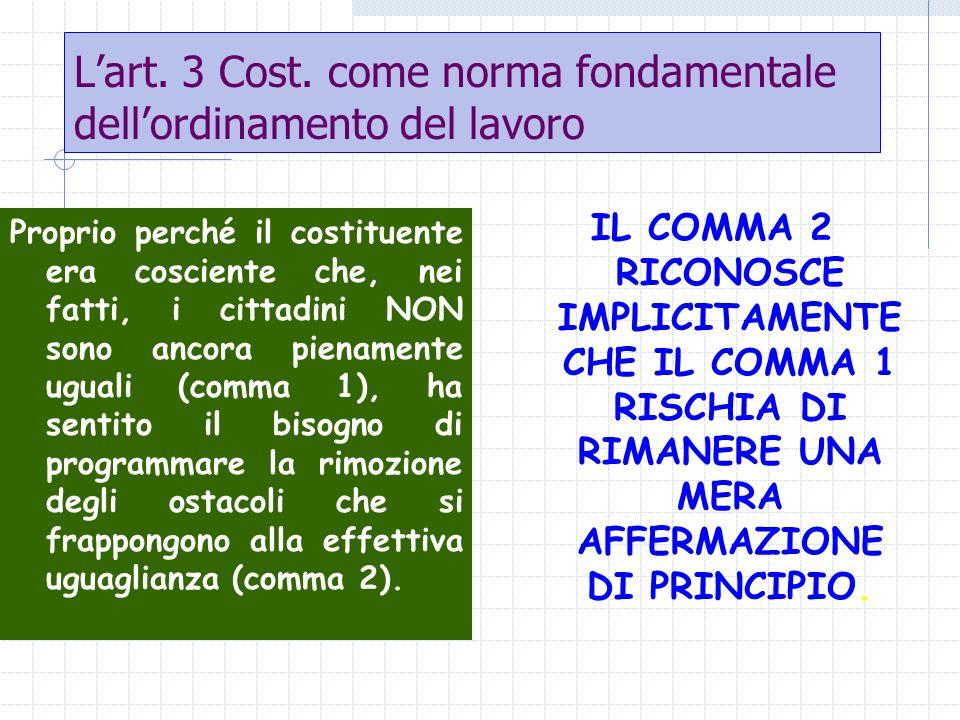 L'art. 3 Cost. come norma fondamentale dell'ordinamento del lavoro