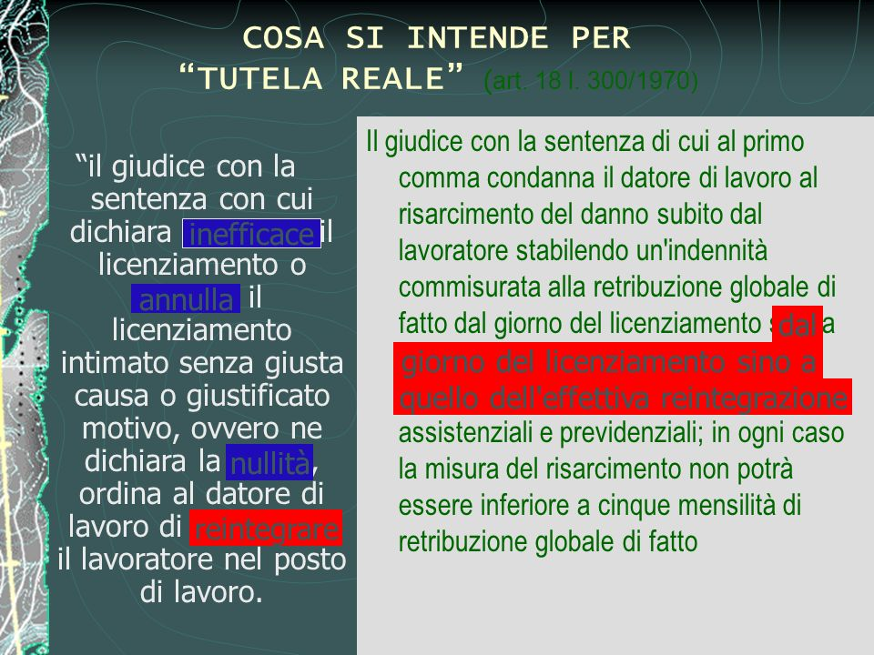 COSA SI INTENDE PER TUTELA REALE (art. 18 l. 300/1970)