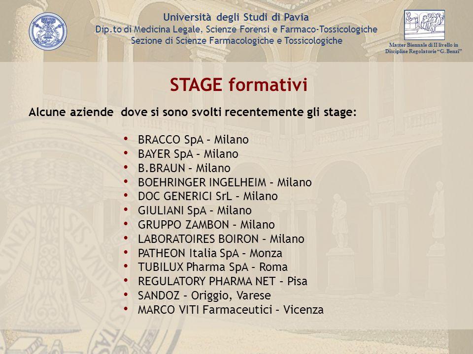 STAGE formativi Alcune aziende dove si sono svolti recentemente gli stage: BRACCO SpA – Milano. BAYER SpA – Milano.