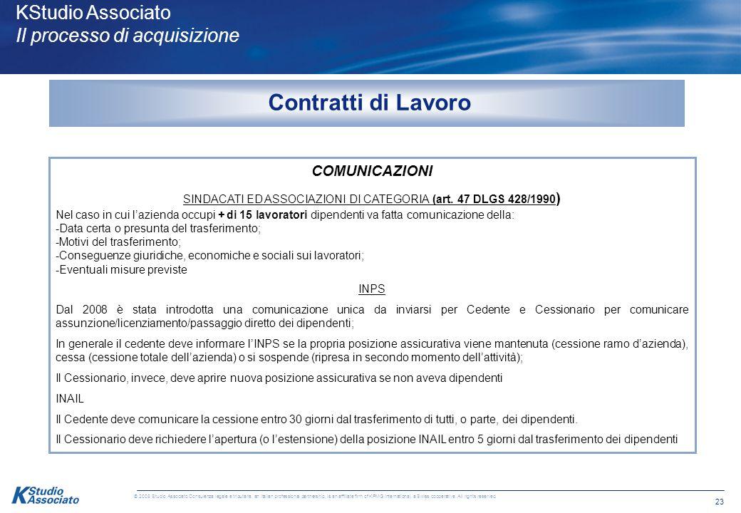 SINDACATI ED ASSOCIAZIONI DI CATEGORIA (art. 47 DLGS 428/1990)