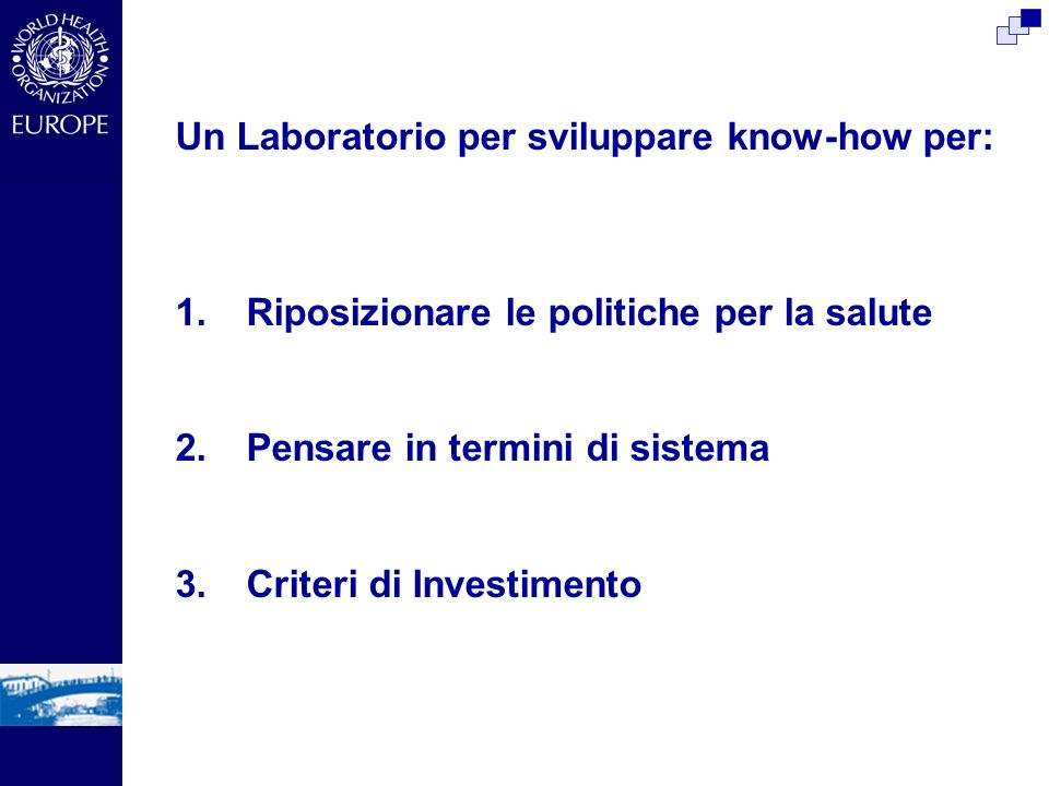 Un Laboratorio per sviluppare know-how per:
