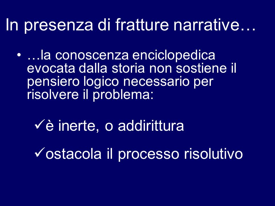 In presenza di fratture narrative…