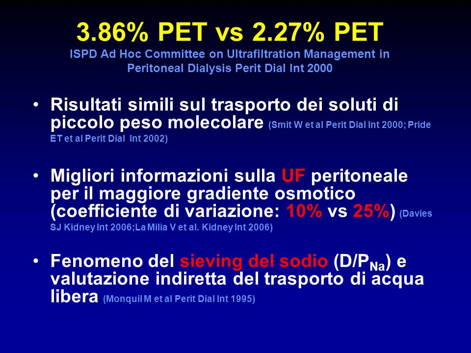 3.86% PET vs 2.27% PET ISPD Ad Hoc Committee on Ultrafiltration Management in Peritoneal Dialysis Perit Dial Int 2000
