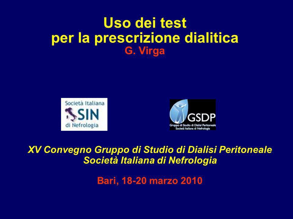 Uso dei test per la prescrizione dialitica G. Virga