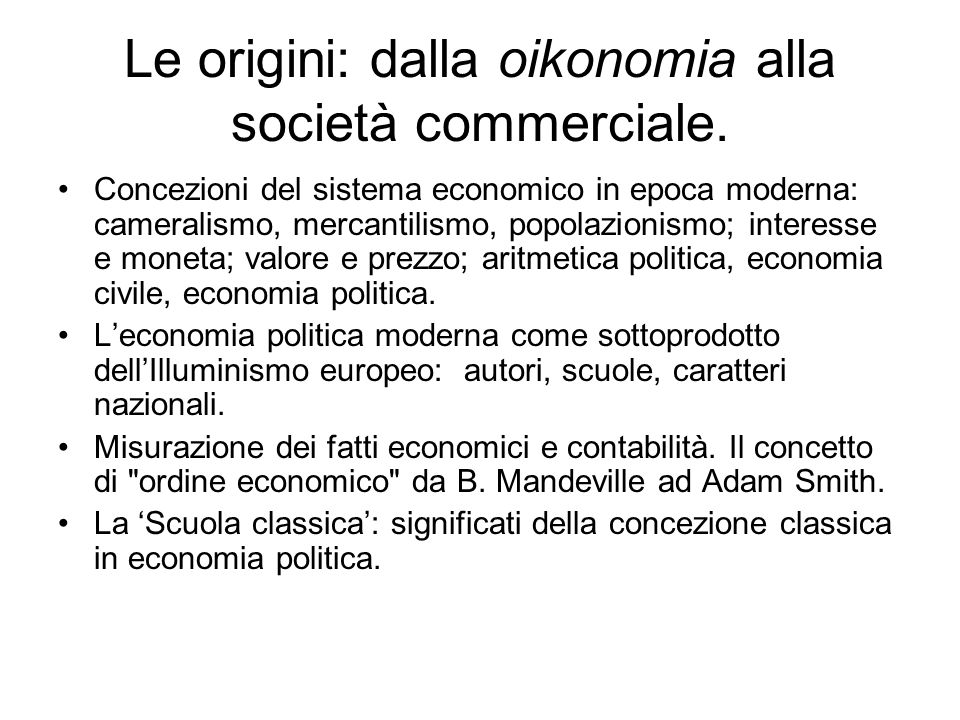 Le origini: dalla oikonomia alla società commerciale.