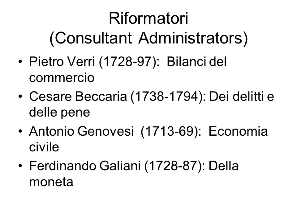 Riformatori (Consultant Administrators)