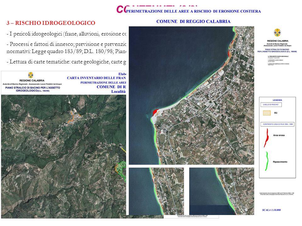CONTENUTI (2/2) 3 – RISCHIO IDROGEOLOGICO