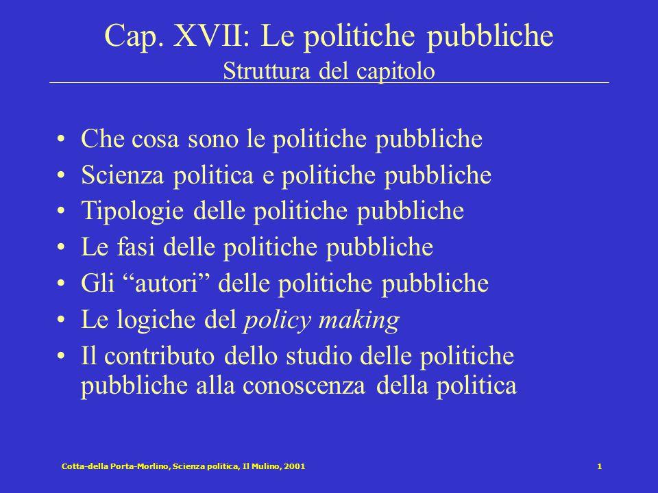 Cap. XVII: Le politiche pubbliche Struttura del capitolo