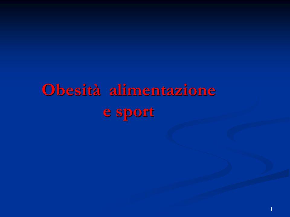 Obesità alimentazione e sport