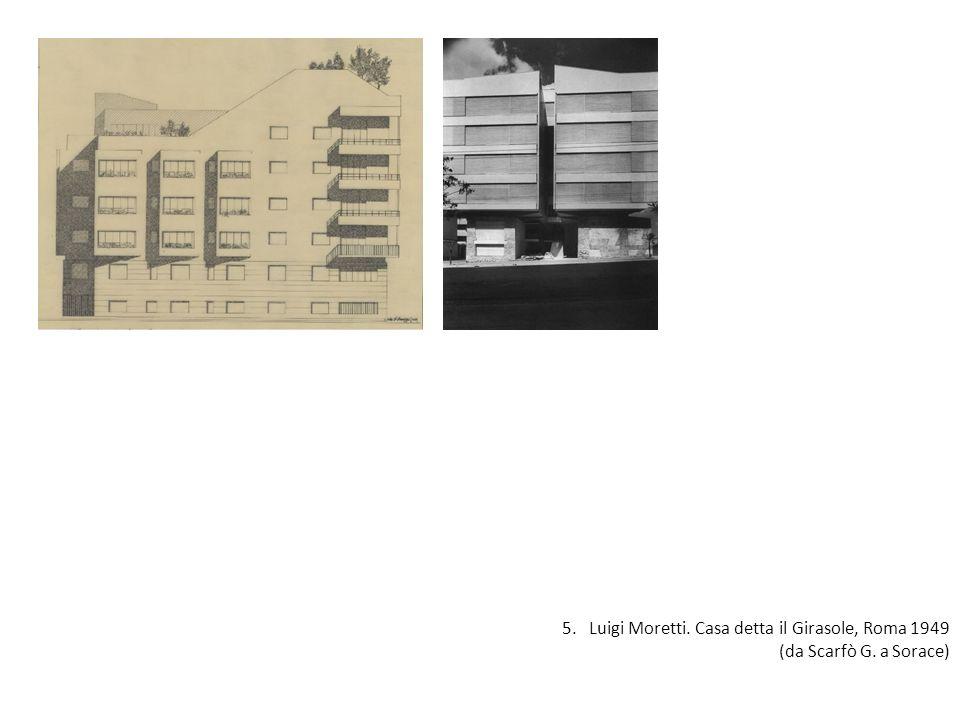 5. Luigi Moretti. Casa detta il Girasole, Roma 1949