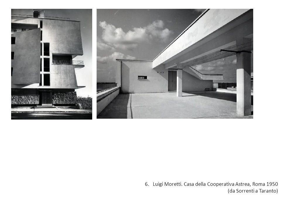 6. Luigi Moretti. Casa della Cooperativa Astrea, Roma 1950