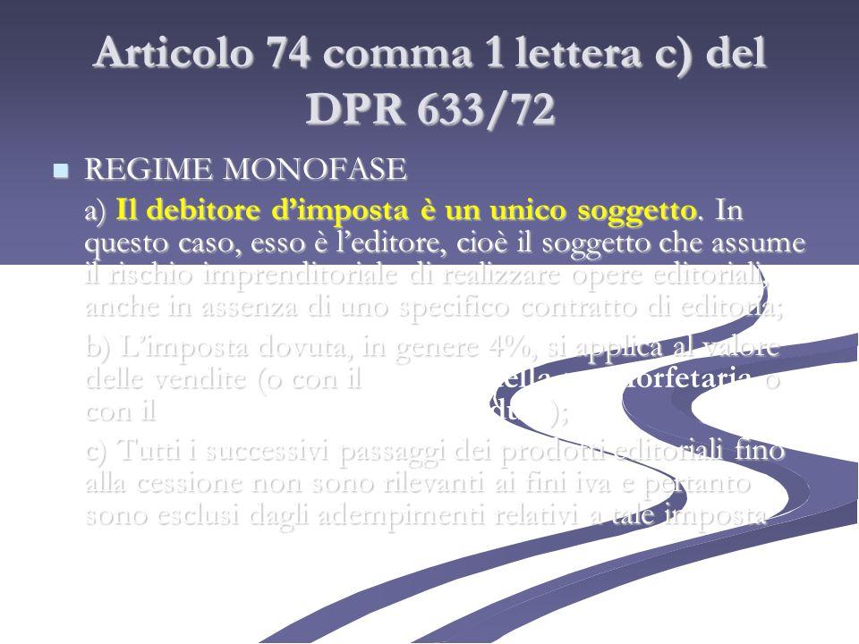 Articolo 74 comma 1 lettera c) del DPR 633/72