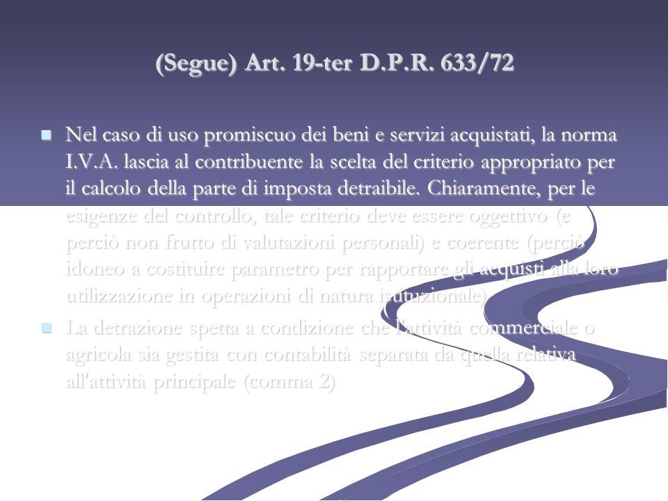 (Segue) Art. 19-ter D.P.R. 633/72