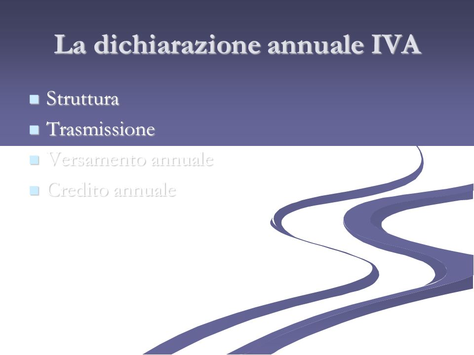 La dichiarazione annuale IVA