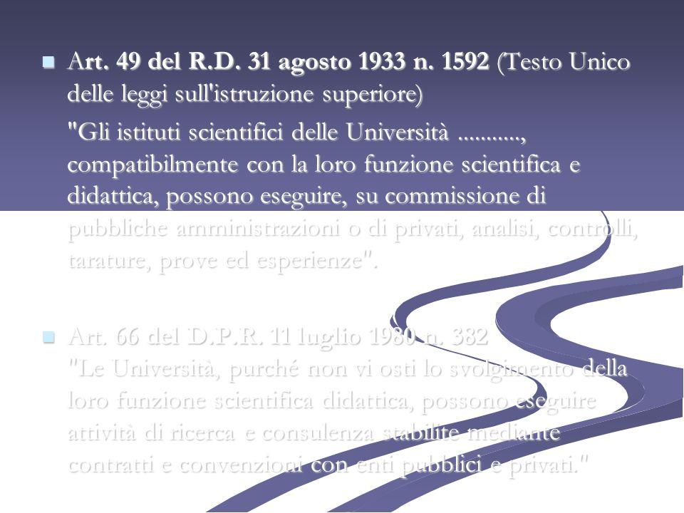 Art. 49 del R.D. 31 agosto 1933 n. 1592 (Testo Unico delle leggi sull istruzione superiore)