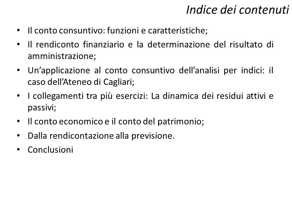 Indice dei contenuti Il conto consuntivo: funzioni e caratteristiche;