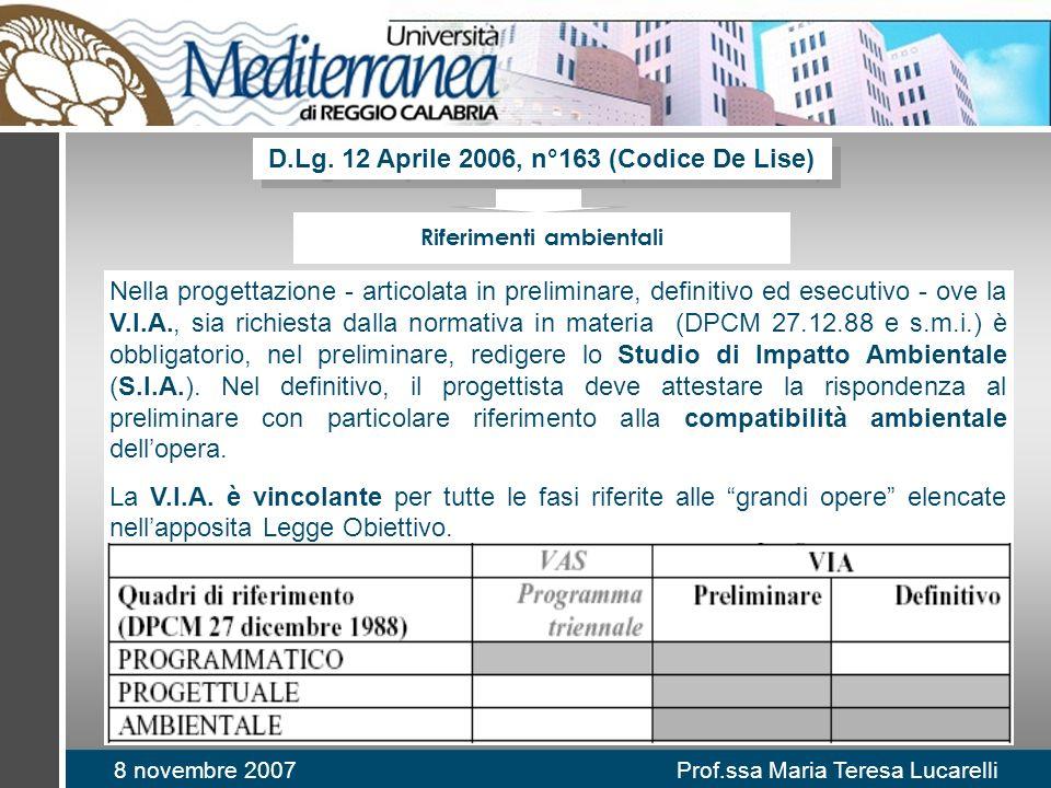 D.Lg. 12 Aprile 2006, n°163 (Codice De Lise) Riferimenti ambientali